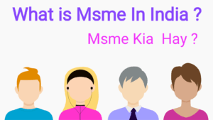 Msme Kya Hay What is Msme in India 2020?