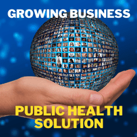 Growing business: Global profitable small business ideas and Public health solutions