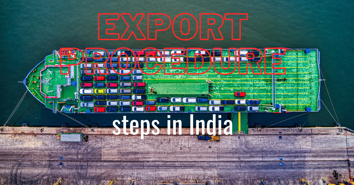 Easy export procedure in India and steps | International business -small business