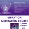 vibration meditation course