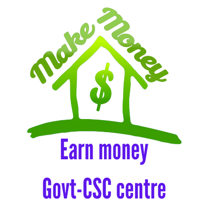 How to earn money from govt approved csc center in India-update-Hindi