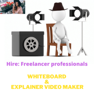Freelancer professional: Hire white board animation and ex plainer video maker