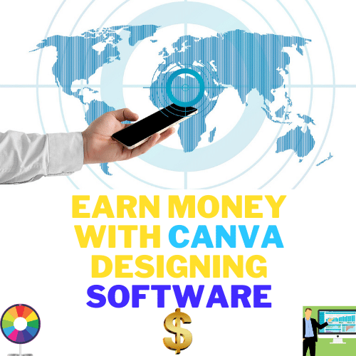 earn money with graphics designing software canva