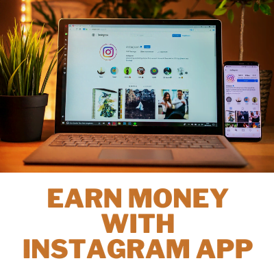earn money with instagram app